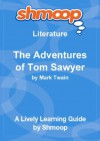 The Adventures of Tom Sawyer: Shmoop Study Guide - Shmoop
