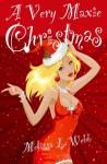 A Very Maxie Christmas - Melissa L. Webb