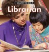 I Want To Be A Librarian - Dan Liebman