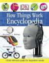 How Things Work Encyclopedia - Margaret Parrish