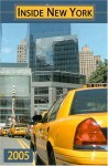 Inside New York - 2005 Edition: The Ultimate Guidebook - David Seidman