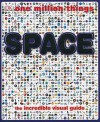 One Million Things: Space - Richard Walker