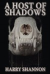 A Host of Shadows - Harry Shannon, Rick Hautala