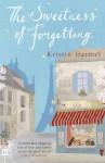 The Sweetness of Forgetting - Kristin Harmel