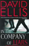 In The Company Of Liars - David Ellis