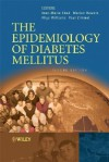 The Epidemiology of Diabetes Mellitus: An International Perspective - Jean Marie Ekoé, Rhys Williams, Paul Zimmet