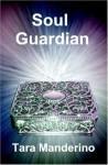 Soul Guardian - Tara Manderino