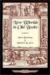 New Worlds in Old Books - Leona Rostenberg, Madeleine B. Stern