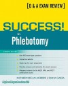 Success! in Phlebotomy (7th Edition) - Kathleen Becan-McBride, Diana Garza