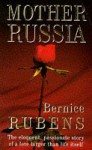 Mother Russia - Bernice Rubens