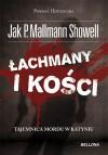 Łachmany i kości. Tajemnica morderstwa - Jak P. Mallmann Showell