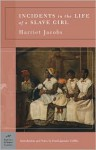 Incidents in the Life of a Slave Girl - Harriet Jacobs, Farah Jasmine Griffin