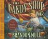 Candy Shop War (Audiocd) - Brandon Mull