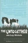 The Untogether - Jeb Loy Nichols