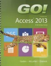 Go! with Microsoft Access 2013: Introductory - Shelley Gaskin