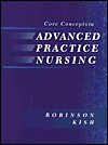Core Concepts in Advanced Practice Nursing - C.V. Mosby Publishing Company