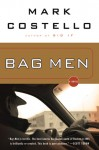 Bag Men - Mark Costello