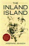 The Inland Island - Josephine Winslow Johnson