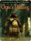 Ogre's Passing - Paul Melniczek