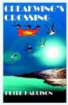 Creakwing's Crossing - Peter Harrison