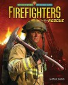 Firefighters to the Rescue - Meish Goldish
