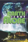 Earth Is Not Alone - John Knapp II