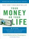 Your Money or Your Life - Joe Dominguez