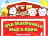 Old MacDonald Had A Farm - Salina Yoon