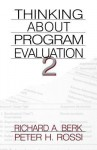 Thinking about Program Evaluation - Peter H. Rossi