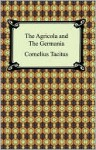 The Agricola and The Germania - Tacitus