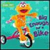 Big Enough for a Bike - Kara McMahon, John E. Barrett
