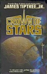 Crown of Stars - James Tiptree Jr.