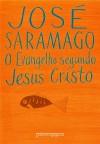 O Evangelho Segundo Jesus Cristo (paperback) - José Saramago