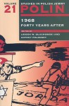1968, Forty Years After - Lech Gluchowski, Antony Polonsky