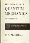 Principles of Quantum Mechanics - Paul A.M. Dirac
