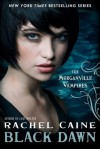 Black Dawn - Rachel Caine