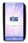 The Message Bible: Complete Bible - Eugene H. Peterson, Kelly Ryan Dolan