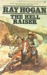 The Hell Raiser - Ray Hogan
