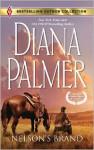Nelson's Brand: Nelson's BrandLonetree Ranchers: Colt - Diana Palmer, Kathie DeNosky