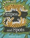Stripes and Spots - Dahlov Ipcar
