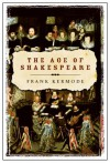 The Age Of Shakespeare - Frank Kermode