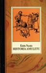 Historia amuletu - E. Nesbit, Irena Tuwim