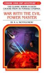 War with the Evil Power Master - R.A. Montgomery, Jason Millet, Jintanan Donploypetch