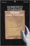 Prima esecuzione - Domenico Starnone