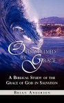 Overwhelmed by Grace - Brian Anderson