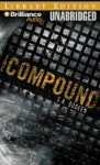 The Compound - Stephanie Stuve Bodeen, Christopher Lane