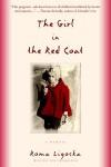 The Girl in the Red Coat - Roma Ligocka, Iris Von Finckenstein, Margot Bettauer Dembo