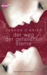 Der Weg der gefallenen Sterne - Caragh M. O'Brien