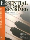 Essential Worship Keyboard: Instruction for the Worship Musician [With CD] - Sandy Hoffman, Marc Hoffman