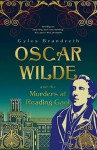 Oscar Wilde and the Murders at Reading Gaol - Gyles Brandreth